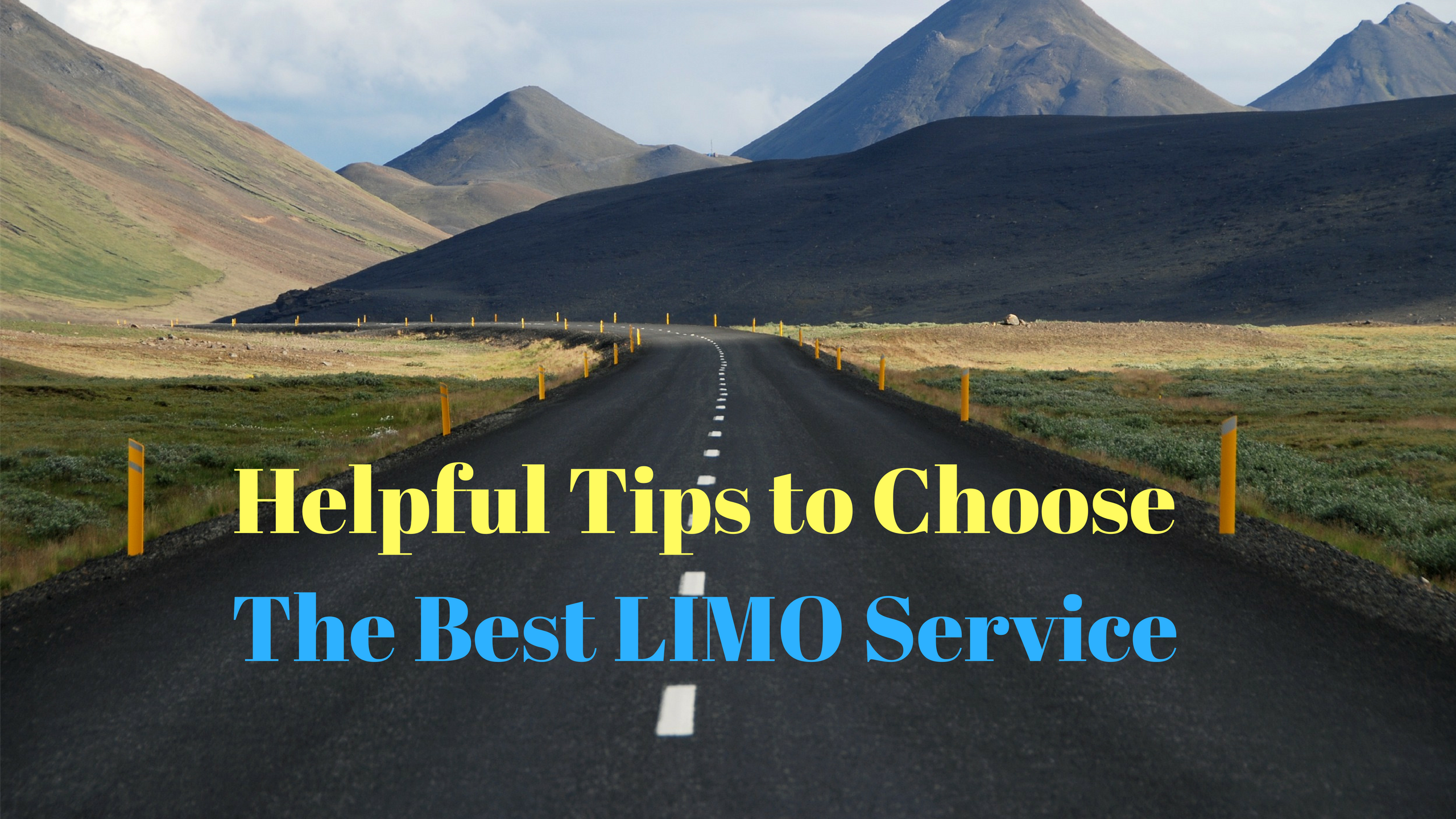 Helpful Tips to Choose the Best LIMO Service
